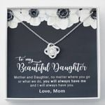 White Flower You'll Always Have Me Love Knot Necklace Gift For Daughter