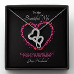 Love You More Than You've Ever Know Double Hearts Necklace Gift For Wife