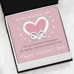 Happy Valentine's Day Love You More Than All Infinity Heart Necklace Gift For Wife