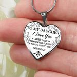 Love You More Than I've Ever Found A Way To Say Heart Pendant Necklace Gift For Daughter