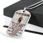 Gift For Husband When We Get To The End Of Lives Dog Tag Pendant Necklace