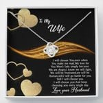 I Will Choose You Love Knot Necklace Gift For Wife