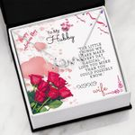 The Little Thing We Have Make Everyday Scripted Love Necklace Gift For Hubby