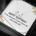 Who I Want To Grow Old With Infinity Heart Necklace Birthday Gift For Wife