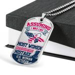 Your First Mistake US Women Veteran Dog Tag Pendant Necklace Gift For Women