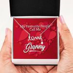 My Favorite People Call Me Granny Scripted Love Necklace Gift For Women