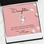 My Wish For You Is Simple Forever Love Necklace Gift For Daughter