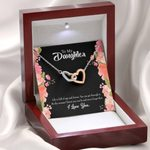Be Strong Gift For Daughter Interlocking Hearts Necklace