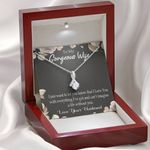 Alluring Beauty Necklace Gift For Wife Can't Imagine A Life Without You