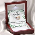 My Success Means Nothing Without You Gift For Lover Interlocking Hearts Necklace