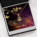 Gift For Mom You Were Always Happy For Me Anchor Necklace