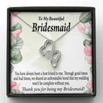 Gift For Bridesmaid You've Always Been A Best Friend To Me Double Hearts Necklace With Mahogany Style Gift Box