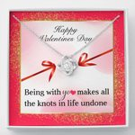 Being With You Makes All The Knots In Life Undone Gift For Lover Love Knot Necklace