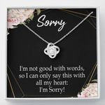 I'm Not Good With Words Love Knot Gift For Lovers