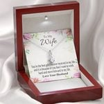 Gift For Wife You Are The Best Gift Alluring Beauty Necklace