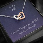A Star Fall The Night Sky Would Be Empty Interlocking Hearts Necklace Gift For Wife