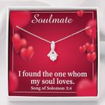 Gift For Soulmate Found The One Who My Soul Loves Alluring Beauty Necklace