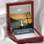 Don't Worry About Tomorrow Inspirational Message Gift Alluring Beauty Necklace