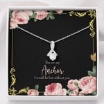 Alluring Beauty Necklace Gift For Girlfriend Lost Without You