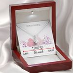 Anniversary Gift I Love You Forever Always Alluring Beauty Necklace
