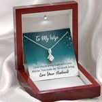 Gift For Wife You Make My Life Worth Living Alluring Beauty Necklace With Mahogany Style Gift Box