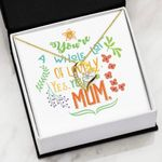 Mom You're A Whole Lot Of Lovely Gift For Mom Forever Love Necklace