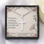 We Share An Everlasting Blessing From God Artisan Crafted Cross Necklace