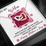 Interlocking Hearts Necklace Gift For Mom While We May Be Far Apart