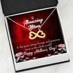 To The Most Caring Person In The World Infinity Heart Necklace Gift For Mother