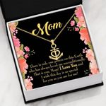 Mom Only One Person On This Earth Anchor Necklace