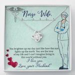 You Brighten Up My Day Gift For Nurse Wife Love Knot Necklace