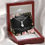 Mother In Law Gift No Other Better Alluring Beauty Necklace