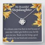 It's Dream Come True Love Knot Mom Gift For Bonus Daughter
