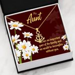 My Aunt You Are An Important Part  Anchor Necklace