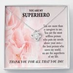 Love Knot Necklace Gift For Nurse You Are My Superhero