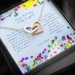 Interlocking Hearts Necklace Dad Gift For Daughter Have A Wonderful Day