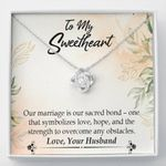 Love Knot Necklace Gift For Wife Our Marriage Is Our Sacred Bond
