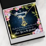 To Amazing Mom You Are The Greatest Anchor Necklace