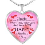 Mother's Day Gift Your Time Your Care And Your Love Heart Pendant Necklace