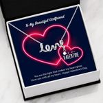 To My Girlfriend Be My Valentine You Are The Light Scripted Love Necklace