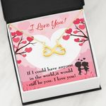 It Would Still Be You Infinity Heart Necklace Gift For Wife