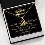 To A Special Woman I Am So Lucky Anchor Necklace