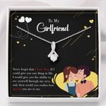 To My Girlfriend Never Forget That I Love You Alluring Beauty Necklace