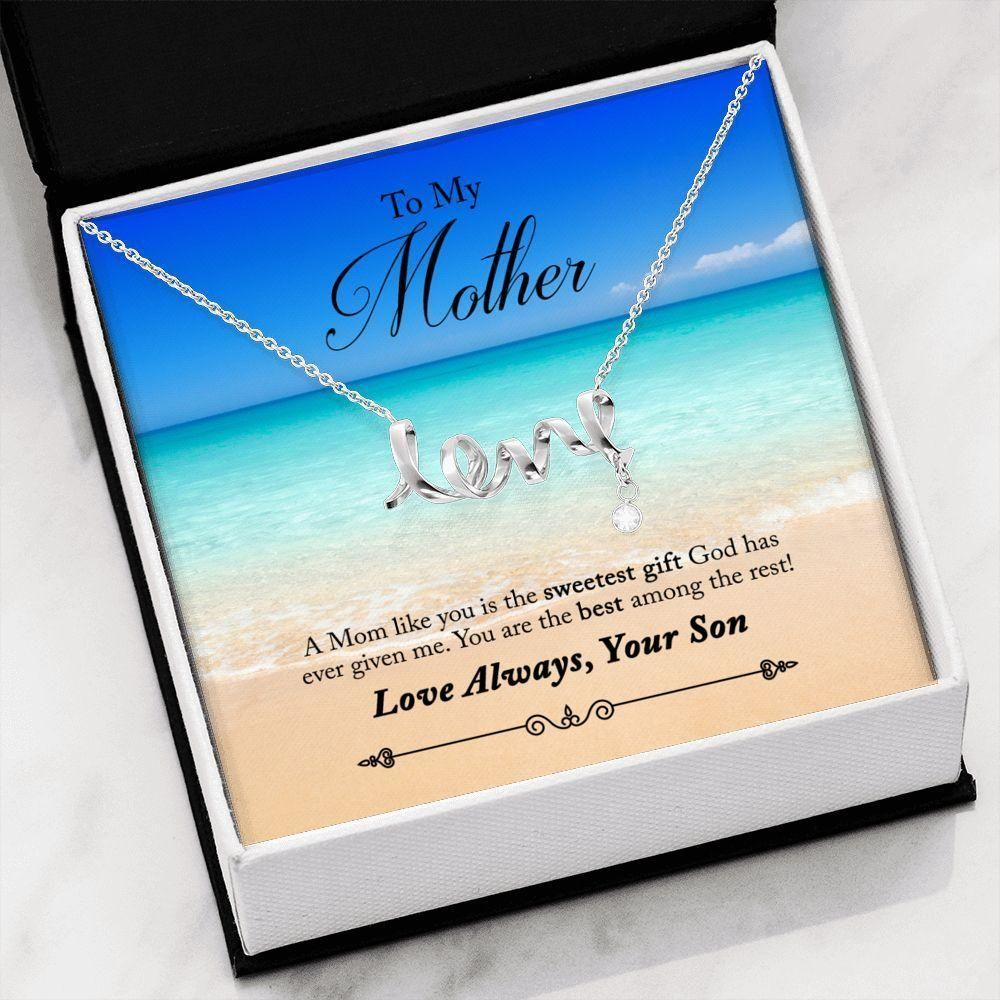 You Is The Sweetest Gift Scripted Love Necklace Gift For Mom