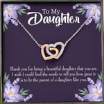 Thank For Being A Beautiful Daughter Interlocking Hearts Necklace Gift For Women