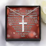 Love Is Patient Artisan Crafted Cross Necklace Gift For Lovers