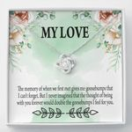 The Goosebumps I Feel For You Gift For Lover Love Knot Necklace