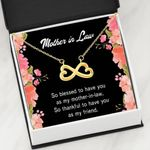 Thankful To Have You As My Friend Infinity Heart Necklace Gift For Mother In Law
