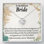 Marry The Woman Of My Dream Love Knot Gift For Bride