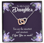 The Smartest And Sweetest Interlocking Hearts Necklace Gift For Daughter